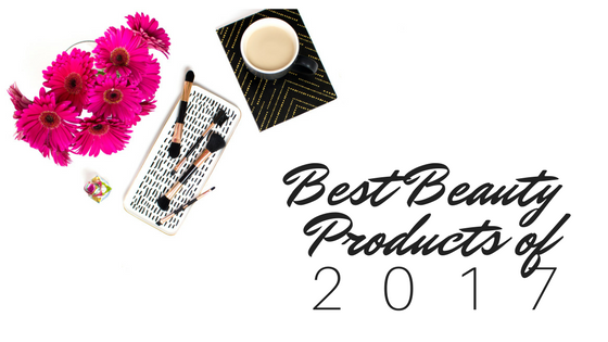 best beauty products of 2017, derma rolling, satin pillow case, bare minerals liquid foundation, matte lipsticks, beauty product reviews, 2017 beauty product reviews.